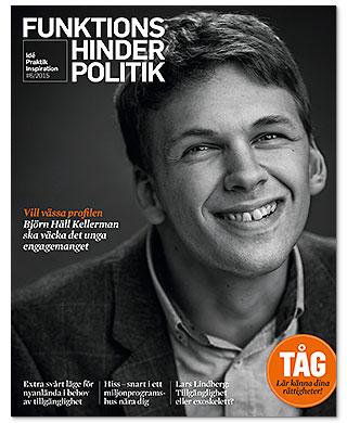 Omslaget till Funktionshinderpolitik 6. Ett svartvitt porträtt av en leende Björn häll Kellerman.
